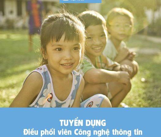 Làng trẻ em SOS Việt Nam tuyển dụng Điều phối viên Công nghệ thông tin